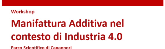 "Workshop ""Manifattura Additiva nel contesto di Industria 4.0"""